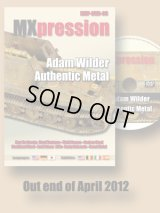 MX-Pression[MXDVD03]Adam Wilder Authentic Metal